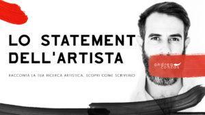 LO STATEMENT DELLARTISTA Racconta la tua ricerca artistica ArteCONCAS Andrea Concas