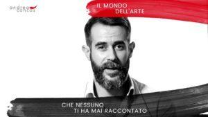 IL MONDO DELL'ARTE CHE NESSUNO TI HA MAI RACCONTATO